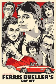 Artistic poster for the movie 'Ferris Bueller's Day Off'. There's a collage of the movie's characters in black and beige. There's a red back...