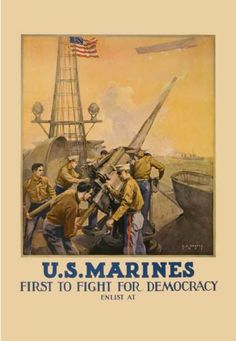 U.S. Marines, First to Fight for Democracy