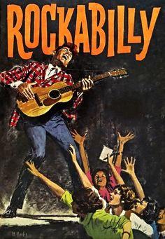 """art-et-musique: """"Mitchell Hooks - Rockabilly, """" Rockabilly Artwork, Rockabilly Rebel, Rockabilly Fashion, Rockabilly Artists, Rockabilly Style, Vintage Comic Books, Vintage Comics, Vintage Posters, Vintage Art"""