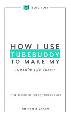 Tubebuddy to make my