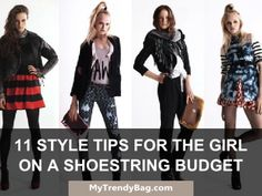 11 Style Tips For The Girl On A Shoestring Budget | More info : http://mytrendybag.com/blog/11-style-tips-for-the-girl-on-a-shoestring-budget/    #bag, #wallet, #bags, #totebag, #womanwallet, #fashion, #fashionstyle, #fashionista, #style, #vintage, #trendybag, #trendy, #handbag, #womanbags, #womanbag, #totebags, #leatherbag, #canvasbag, #purse