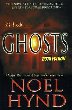 GHOSTS: 2014 edition (THE GHOST STORIES OF NOEL HYND  # 1) by Noel Hynd, http://www.amazon.com/dp/B00HB96T5S/ref=cm_sw_r_pi_dp_CeW4sb0D9RW9P