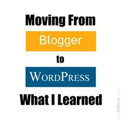Transferring From Blogger to Wordpress: What I Learned - The Deliberate Mom