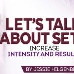 Let's start with the basics— straight sets. Performing straight sets is the traditional method for arranging your workout. You perform the number of given sets using the given number of reps, using the same weight throughout the set on a single...