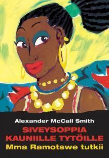 Siveysoppia kauniille tytöille | Kirjasampo.fi - kirjallisuuden kotisivu