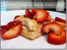 He and She Eat Clean: A Guide to Eating Clean... Clean Eat Treat :: Protein-Packed Angel Food Cake