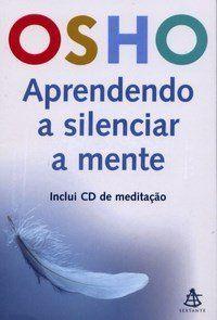 ´Aprendendo a Silenciar a Mente´ ensinará você a meditar. O autor o encantará com seu jeito irreverente de traduzir conceitos espirituais, e apresentará sua capacidade de contar histórias.
