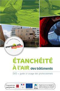 guide etancheite a air Cinq vidéos et un guide gratuit sur létanchéité à lair des bâtiments -  Airtightness Guide and Videos