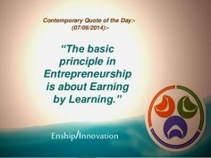 Contemporary Quote of the Day:- (07/06/2014):- by Enship/Innovation via slideshare