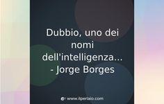 www.warriorsproject.it #frase #frasi #citazione #scienza #pensieri #tumblr #sapevatelo #ilperlaio