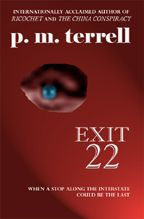 Exit 22 by p.m.terrell