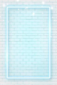 Blue neon frame on b Framed Wallpaper, Neon Wallpaper, Cute Wallpaper Backgrounds, Blue Wallpapers, Colorful Wallpaper, Screen Wallpaper, Iphone Wallpaper, Brick Wall Wallpaper, Neon Backgrounds