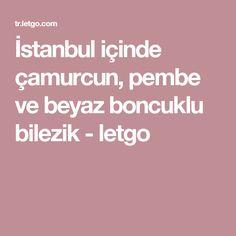 İstanbul içinde çamurcun, pembe ve beyaz boncuklu bilezik - letgo