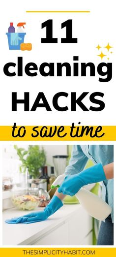 Looking to simplify your house cleaning routine? These 11 cleaning hacks will help you get more time back in your schedule for what matters most to you. Spend less time cleaning and simplify with these helpful tips! #cleaningtips #cleaninghacks #savetime