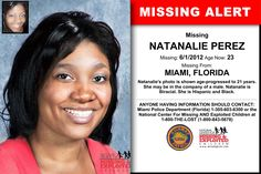 Missing From: MIAMI, FL. Missing Date: Jun 2012 AM. Natanalie's photo is shown age-progressed to 21 years. Missing Child, Missing Persons, Have You Seen, Did You Know, Amber Alert, Picture Sharing, Free Advice, Kids Poster, Cold Case
