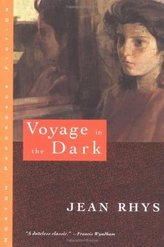 Voyage in the Dark (Norton Paperback Fiction) by Jean Rhys. $11.16. Author: Jean Rhys. Publication: April 17, 1994. Series - Norton Paperback Fiction. Publisher: W. W. Norton & Company (April 17, 1994)
