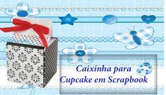 Caixinha porta Cupcake em Scrapbook