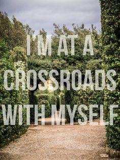 """I'm at a crossroads with myself."" Laredo by Band of Horses. Lyrics"