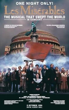 Les Misérables Artwork for the 10th Anniversary Concert at the Royal Albert Hall in 1995. #theatre #lesmis #musicals www.lesmis.com