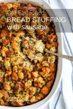 Old-Fashioned Bread Stuffing with Sausage ~ easy, made from scratch bread stuffing with sausage, cooked outside the turkey in a casserole. The best side on the holiday table! #thehungrybluebird #sausagebreadstuffing #breadstuffingwithsausage #olfashionedbreadstuffing #sausagestuffing #stuffingrecipes #Thanksgivingsides #sidedish