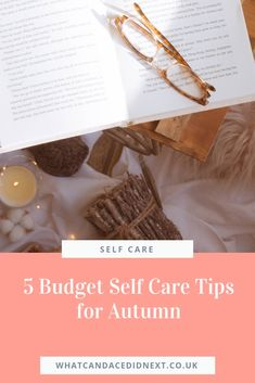 5 Budget Self Care Tips for Autumn - What Candace Did Next Cath Kidston Handbags, Focus On Me, Physically And Mentally, Bad Memories, Lie To Me, My Cup Of Tea, Stress And Anxiety, Autumn, Fall