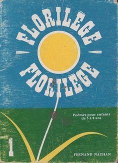 Florilège 1, Poèmes pour enfants de 5 à 8 ans (1966) Fernand Nathan, Homeschool, Sports, Magazines, French Tips, Nursery Rhymes, Children, Keyboard, Botany