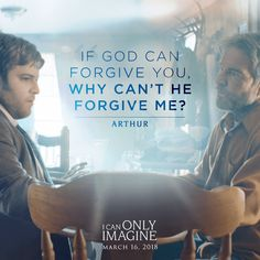If God Can Forgive You, Why Can't He Forgive Me? - Arthur (I Can Only Imagine)