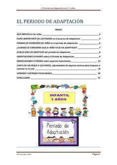 El periodo de adaptación en Educación Infantil 3 años  Orientaciones a padres sobre el ingreso en la escuela de sus hijos de 3 años. Conte, Classroom, Chart, How To Plan, School, Ideas, Learning Styles, Learning Activities, Fathers