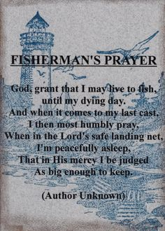 Fisherman's Prayer.... That I'll be big enough to keep!... www.bestbuddyfishing.com #fisherman #fishing