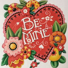 Mary Engelbreit - A blizzard of valentines for you, all my fb...