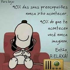 Relaxa e aproveite a vida da melhor forma possível...✌ #snoopy #snoopyecharliebrown #turmadosnoopy #peanuts #snoopylove #peanutsmovie #snoopeiros #amoosnoopy #souumasnoopeira #snoopyesuaturma #mensagens #frases #palavras #pensamentos #reflexao #trechos #trechosdemenina #instagram #versos #bocadodecoisas #instafotos #instafrases #instagrambrasil #facebook #umpouquinhodemimsm #minhaspostagensnoinstasmfs #relaxa #vivaavida #ficaadica #reflita