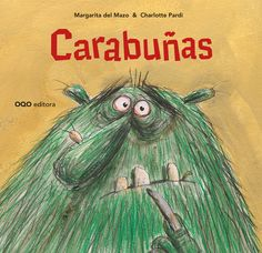 60 Ideas De Novidades Infantil E Xuvenil 2018 Libros Libros Infantiles Libros Para Niños