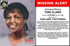 TONI CLARK, Age Now: 44, Missing: 03/16/1990. Missing From OAKLAND, CA. Case Possible Location: OR, WA, US. ANYONE HAVING INFORMATION SHOULD CONTACT: San Bruno Police Department (California) - Missing Persons Unit - 1-650-616-7100.
