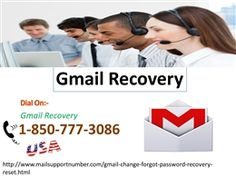Approach Gmail Recovery 1-850-777-3086 team for the reliable help.  If you are one of them who are facing the annoying Gmail issues then you need to make a call at our toll-free number 1-850-777-3086. So, whenever you find yourself in the hectic situation while using your Gmail account then always approach our Gmail Recovery team which can easily help you out. For more Information. http://www.mailsupportnumber.com/gmail-change-forgot-password-recovery-reset.html