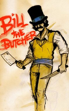 GANGS of NEW YORK - fan art - Bill The Butcher