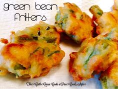 Great bean fritters....total yumminess! Find us at our PineCreekStyle Facebook page and Instagram