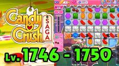 Candy Crush Saga - Level 1746 - 1750 (1080p/60fps)