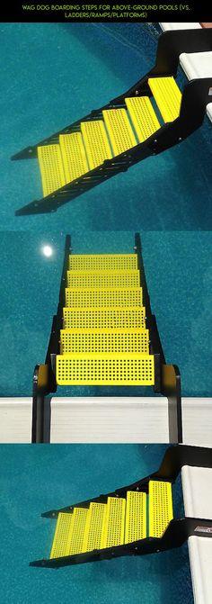 WAG Dog Boarding Steps for Above-Ground Pools (vs. Ladders/Ramps/Platforms) #drone #dog #gadgets #camera #fpv #products #technology #shopping #plans #kit #tech #pools #parts #racing