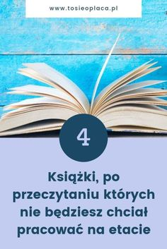 4 książki, po przeczytaniu których nie będziesz chciał pracować na etacie | To się opłaca! Copywriting, Online Work, Self Development, Better Life, Texts, Books To Read, Psychology, Investing, Lettering