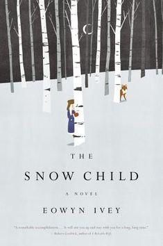 The Snow Child | IndieBound
