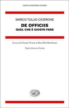 Marco Tullio Cicerone, De officiis - Quel che è giusto fare, NUE