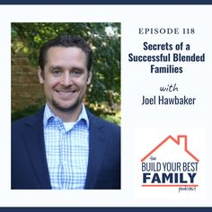 Joel Hawbaker on Secrets of a Successful Blended Family People Getting Married, Got Married, Family First, Your Family, 10 Commandments, What Happens When You, New Relationships, The Secret, Success