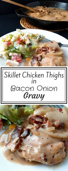 Easy / Frugal / One-Pot Meal / Skillet Chicken Thighs in Bacon Onion Gravy