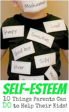 Healthy Self-Esteem in Kids: 10 Things Parents Can DO to Help!