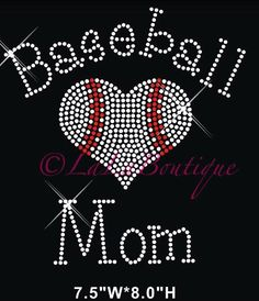 A personal favorite from my Etsy shop https://www.etsy.com/listing/266097128/baseball-mom-iron-on-rhinestone-heat