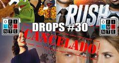 Drops do Filmante – #30 – Cancelando tudo! TUDO! #podcast #series #canceladas