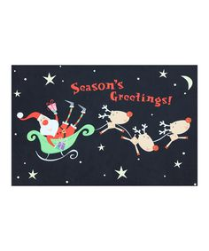 Take a look at this Santa's Sleigh 'Season's Greetings' Doormat on zulily today!