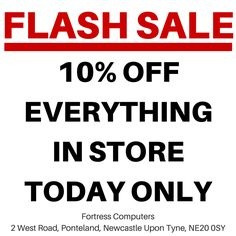 10% off everything instore today only While Stocks last!
