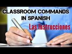 Common classroom questions, commands and expressions in Spanish | Spanish Learning Lab
