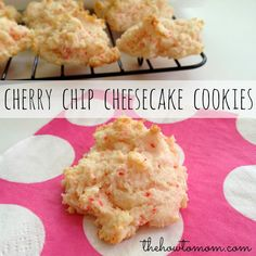 cherry chip cheesecake cookies - easy and yummy, like little cherry cheesecake bites!